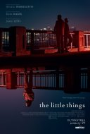 "Poster for the movie ""The Little Things"""