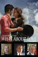"Poster for the movie ""What About Love"""